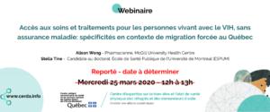 Webinaire - Accès aux soins et traitements pour les personnes vivant avec le VIH, sans assurance maladie: spécificités en contexte de migration forcée au Québec