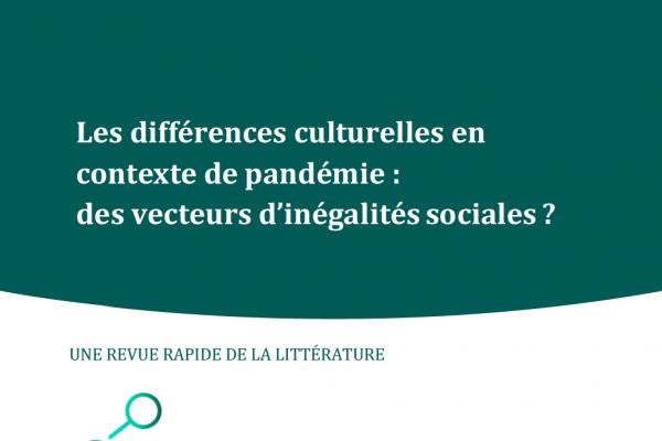 Les différences culturelles en contexte de pandémie : des vecteurs d'inégalités sociales ?
