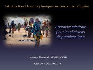 Approche générale santé physique réfugiés - Lavanya Narasiah - CERDA - Octobre 2019