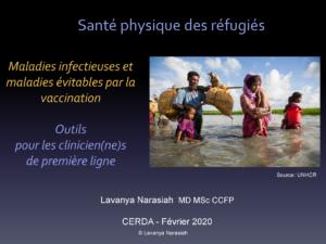 Maladies infectieuses et maladies évitables par la vaccinations des réfugiés - Lavanya Narasiah - CERDA - Février 2020