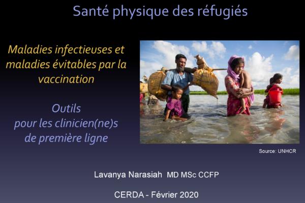 Santé physique des réfugiés: maladies infectieuses et maladies évitables par la vaccination – Outils pour clinicien.ne.s de première ligne
