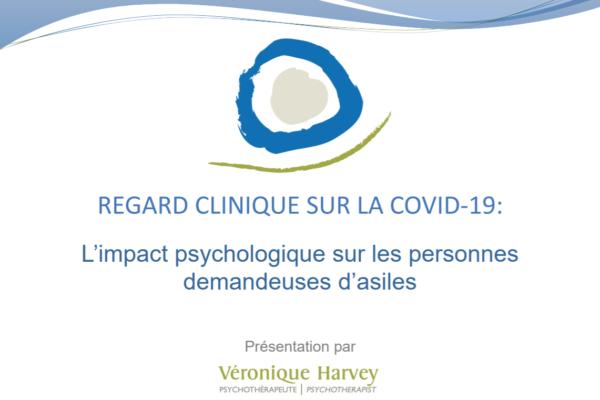 L'impact de la pandémie de COVID-19 sur les personnes demandeuses d'asiles : une perspective clinique